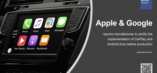 CarPlay&Google Android Auto Certification