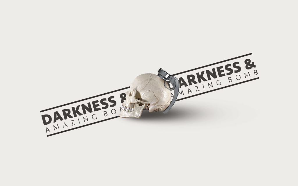 DARKNESS & AMAZING BOMB 黑暗与惊奇炸弹